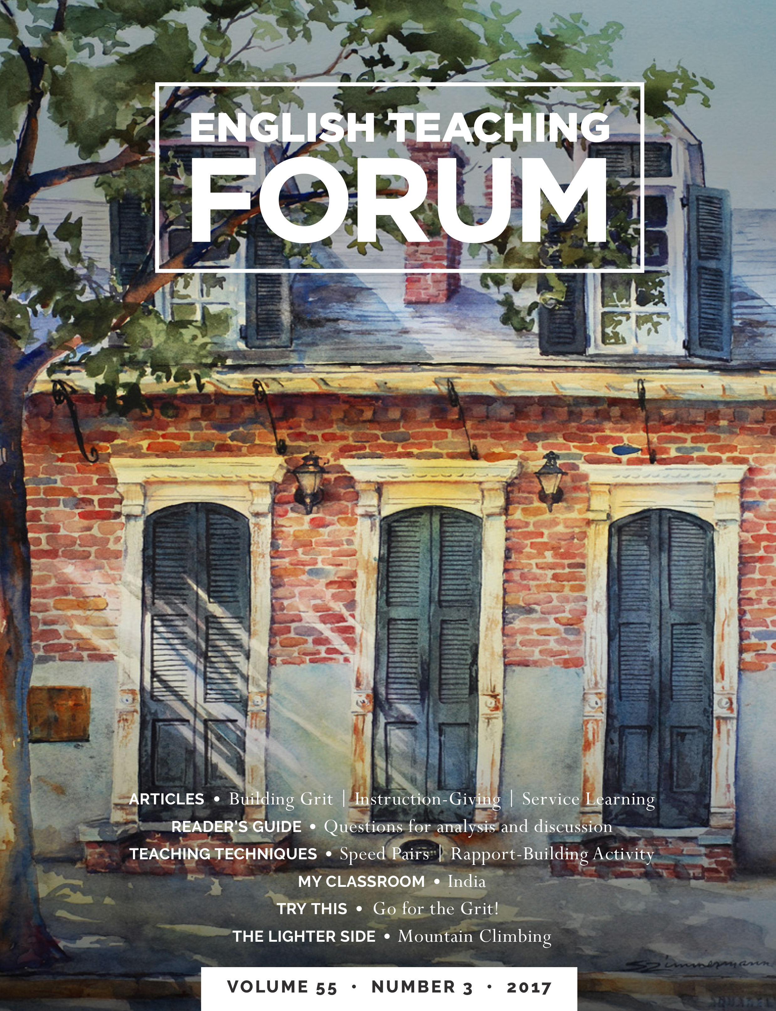 English Teaching Forum 2017, Volume 55, Number 3 | American English