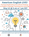 Practical Applications for Critical Thinking in English Language Teaching and Learning