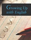 Photo: Cover of Growing Up With English