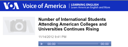 Voice of America: Number of International Students Attending American Colleges and Universities Continues Rising: Play